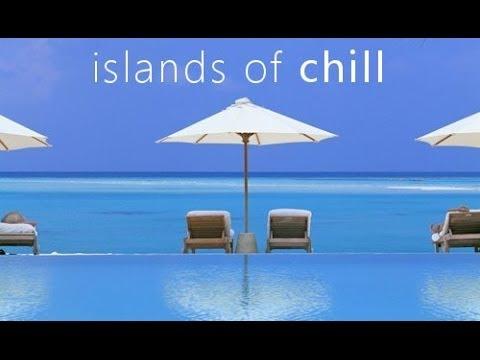 DJ Maretimo - Islands Of Chill Vol.1 (Full Album) HD, 2017, Chill Cafe Sounds, Feelings Del Mar