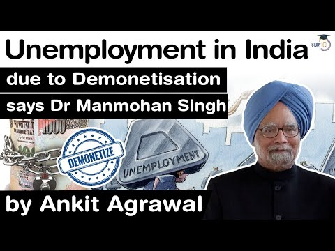 High unemployment in India is due to demonetisation says former PM Manmohan Singh #UPSC #IAS