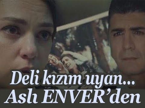 İstanbullu Gelin Aslı Enver Deli Kızım Uyan #müziğekulakver