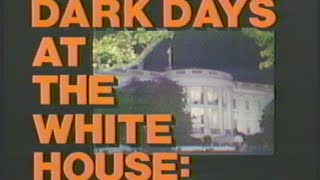 Dark Days at the White House: The Watergate Scandal...