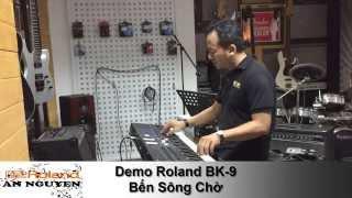 Đàn Organ Roland BK9 - Bến Sông Chờ