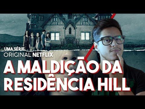 A MALDIÇÃO DA RESIDÊNCIA HILL - TEMPORADA 1 (Série Netflix) Crítica Café Nerd
