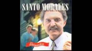 """Santo Morales """"Recuerdos"""" Parte 1 Inicio."""