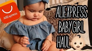 BABYGIRL ALIEXPRESS HAUL!