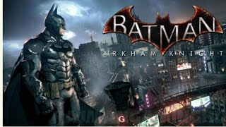 Batman Arkham Knight game play part twelve. Activating Knightfall Protocol, the end of Batman