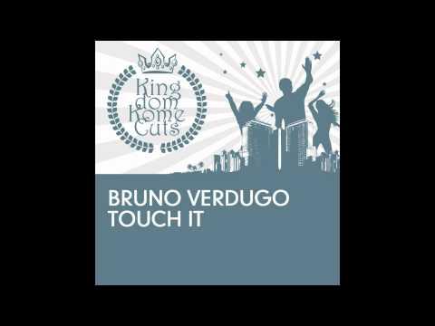 Bruno Verdugo - Touch It (Oskar Zenkert Remix) TETA