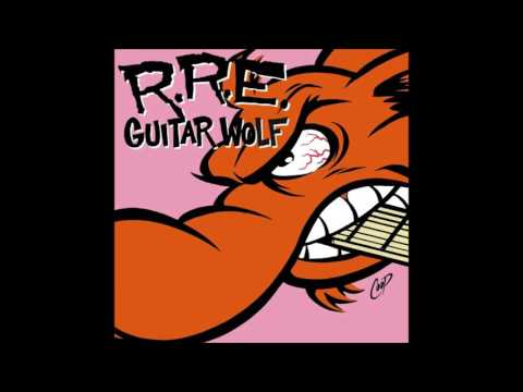 GUITAR WOLF - Rock n' Roll etiquette [full]
