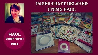 Paper Craft related items Haul