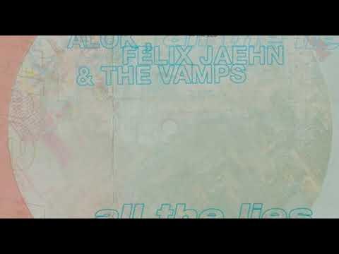 Alok Felix Jaehn & The Vamps - All The Lies Vadim Adamov & Hardphol Remix