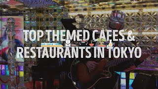 PART 2/2 - TOP THEMED CAFES AND RESTAURANTS IN TOKYO - Reviews (Weird and wonderful cafes)