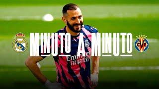 Minuto a Minuto | Real Madrid - Villarreal | LaLiga