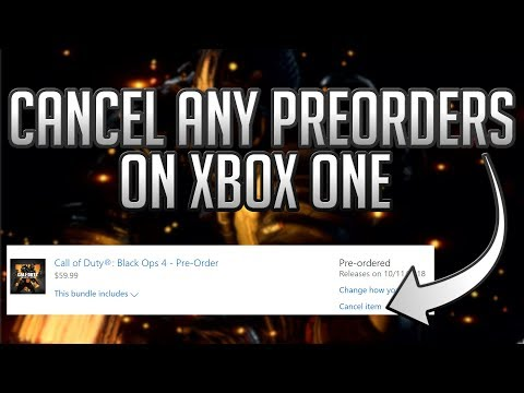 How To Cancel Preorders On Xbox