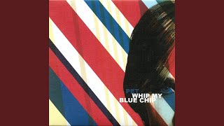 Whip My Blue Chip (Spantax Remix by The Stratojets)