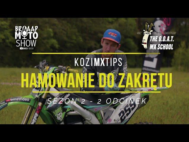 2.2 Hamowanie do Zakrętu Motocyklem | KoziMXTips