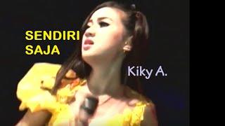 SENDIRI SAJA-Kiky Amalia 2016 (NEW)