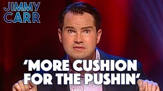 Men That Love Obese Women | Jimmy Carr - Stand Up