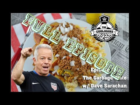 Ep 121: Best Garbage Plate w/ Head Coach of US Soccer Dave Sarachan Interview