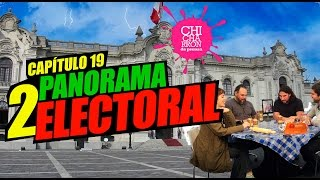 Panorama Electoral  Parte 2 #ChicharronDePrensa