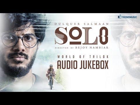 Solo - World of Trilok | Audio Jukebox | Dulquer Salmaan, Bejoy Nambiar | Trend Music