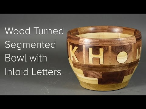 Wood Turned Segmented Bowl with Inlaid Letters