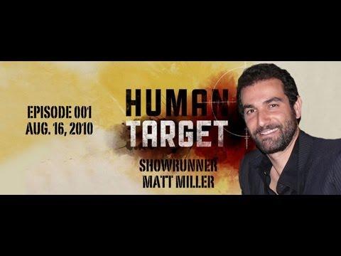 TV Writer Podcast 001 - Human Target Showrunner Matt Miller