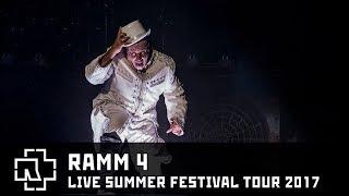 Rammstein - RAMM4 Live Summer Festival Tour 2017 [Multicam]
