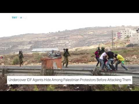 Undercover IDF Agents hide among Palestinian protestors before attacking them