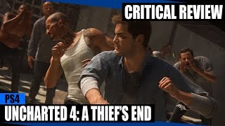 Uncharted 4: A Thief's End [Critical Review]