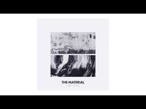 The Material - Take Me Back