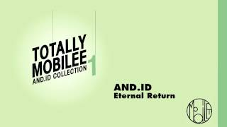 And.Id - Eternal Return