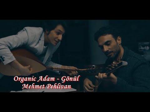 Emirhan Kartal Feat  Uğur Aslan   Gönül Senin Elinden Şiirli Mehmet PEHLİVAN Organic Adam GÖNÜL