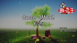 MiChi - dance DANCE!