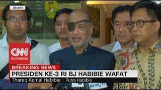 Putra BJ Habibie: Jantung BJ Habibie Menyerah ; Habibie Meninggal Dunia