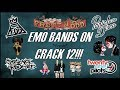 EMO BANDS ON *FRESH* CRACK 12!!! (BRAND NEW NEVER BEFORE SEEN EMO MEMES!!!) (For CrankThatFrank)