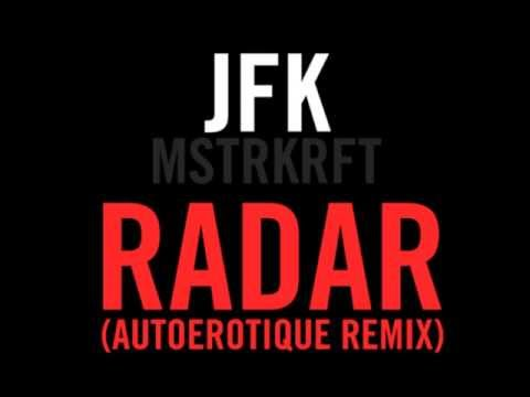 JFK - Radar feat. John Legend (Autoerotique Remix) (Free Download)