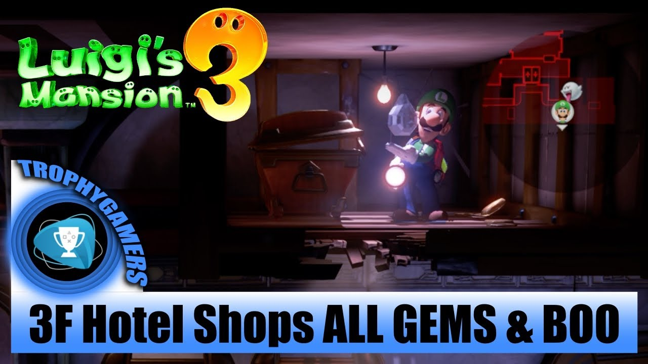 Luigi S Mansion 3 All Gems Boo Location 3f Hotel Shops