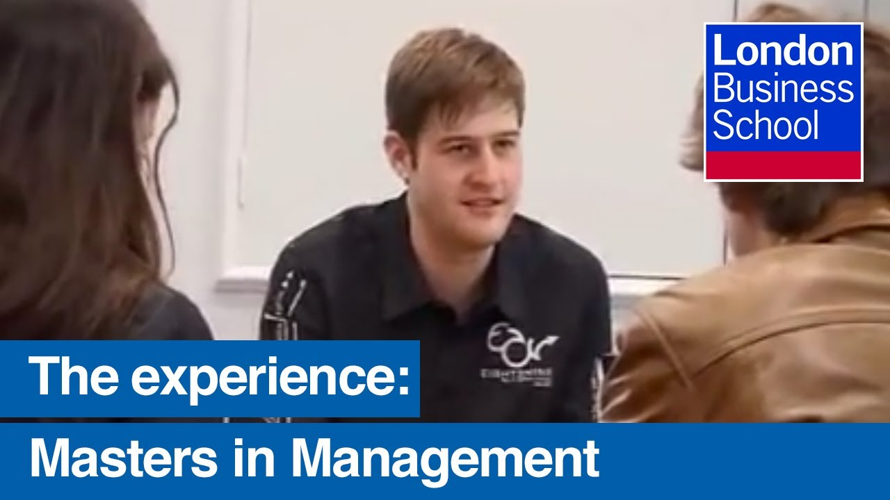 The Masters In Management Experience London Business School Youtube