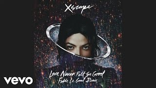 michael jackson love never felt so good fedde le grand remix extended mix audio