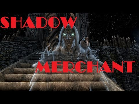 Skyrim Mods: Shadow Merchant