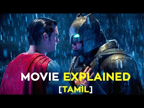 Batman V Superman Movie Tamil Explained In 4 Minutes