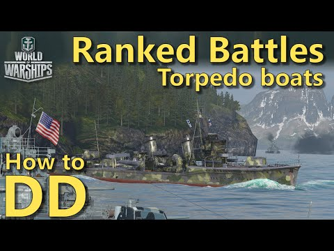 World of Warships: How to DD | Torpedo boats in Ranked Battles