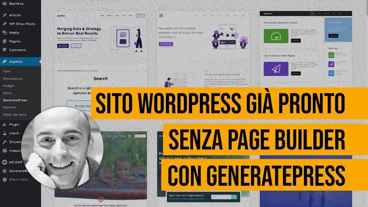 Un sito già pronto con GeneratePress in 5 minuti (da analizzare per imparare).