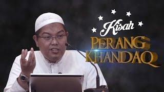 Kisah Perang Khandaq - Ust Dr.FirandaAndirja.MA