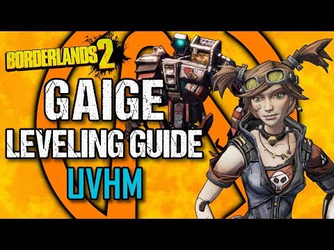Gaige Leveling Guide - Level 1 to OP10 - Part 3: UVHM