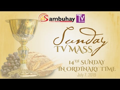Sambuhay TV Mass | 14th Sunday in Ordinary Time (C) | July 7