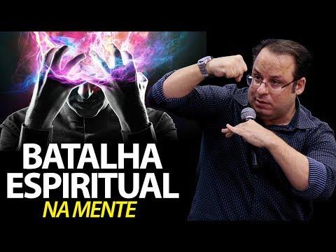 Pregação Sobre Como Vencer A Batalha Espiritual Na Mente.
