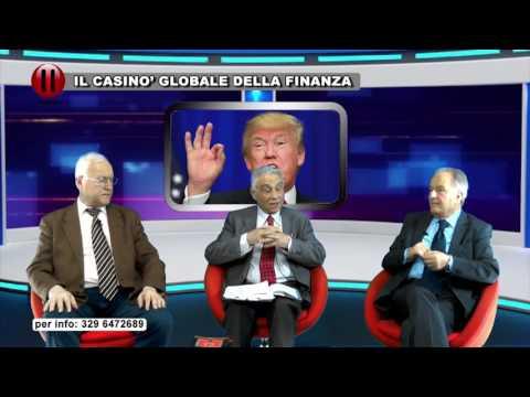 IL PUNTO - IL CASINO' GLOBALE DELLA FINANZA
