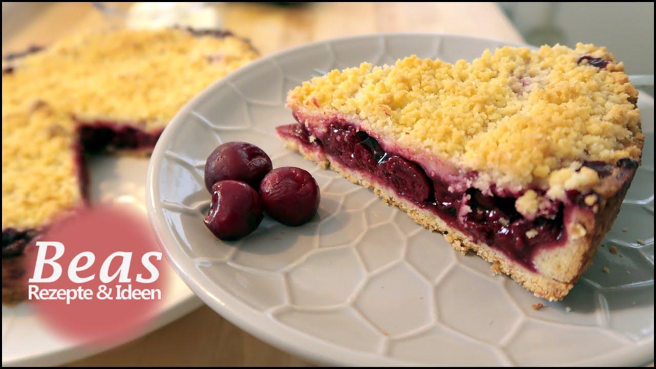 Kirschkuchen Rezept Kuchen Mit Sauerkirschen Und Streusel Backen