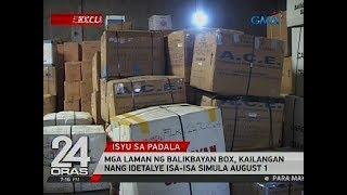 24 Oras: Mga laman ng balikbayan box, kailangan nang idetalye isa-isa simula August 1