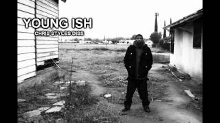 YOUNG ISH - CHRIS STYLES DISS 2